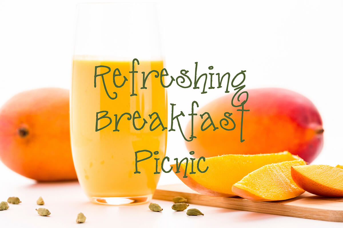 REFRESHING BREAKFAST PICNIC